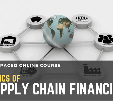 Basics of Supply Chain Financing – Crash Course