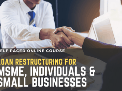 Loan Restructuring for MSME, Individuals & Small Businesses